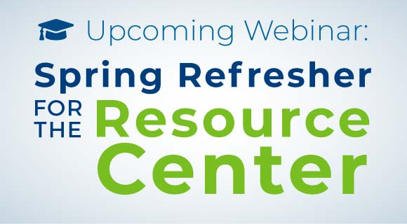 Upcoming Webinar: Spring Refresher for the Resource Center
